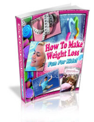 Product picture How To Make WeightLoss Fun For Kids